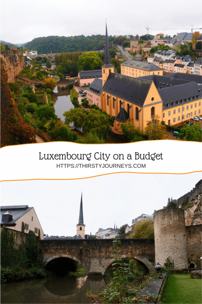 Luxembourg City on a Budget